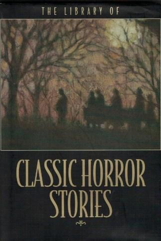 Classic Horror Stories de Mary Shelley