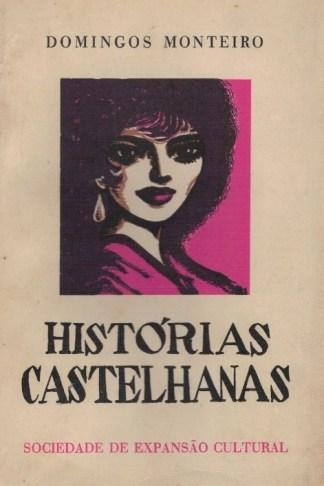 História Castelhanas de Domingos Monteiro