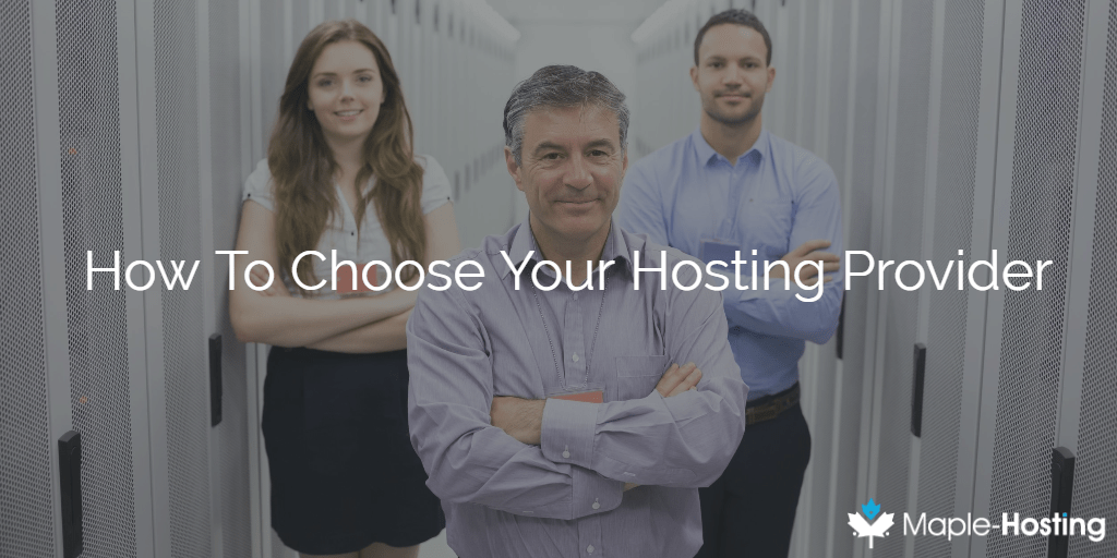 How To Choose Your Web Hosting Provider