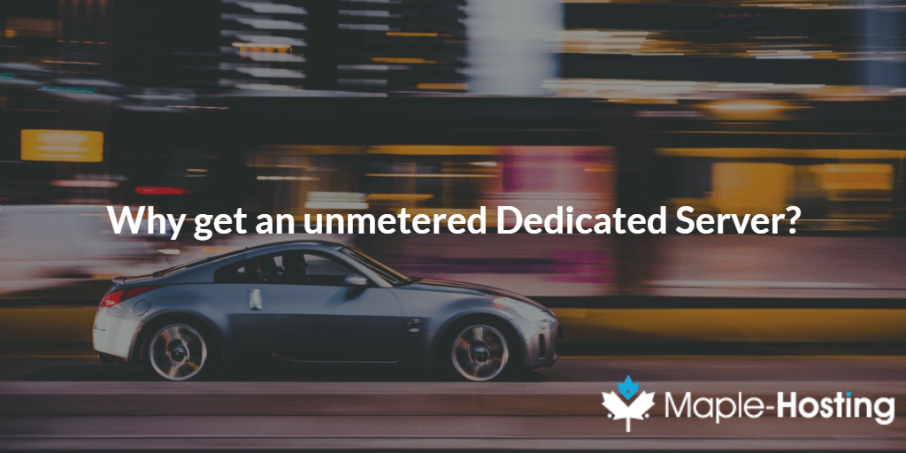 Why Choose An Unmetered Dedicated Server?