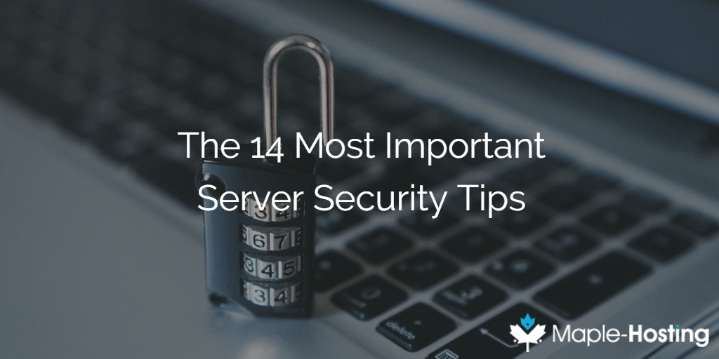 14 VPS and Dedicated Server Security Tips and Tricks