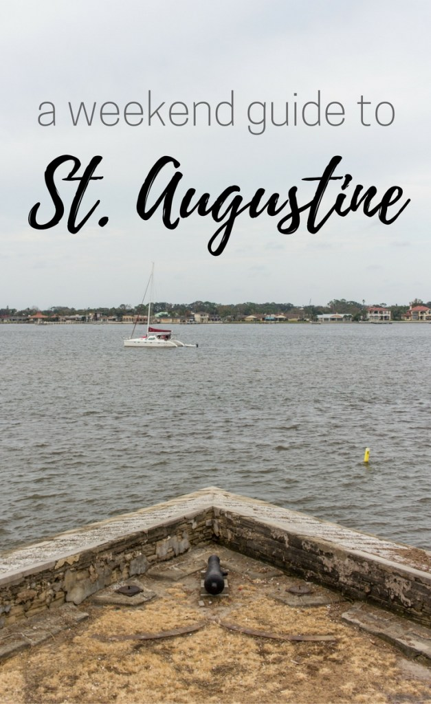 A Weekend Guide to St. Augustine
