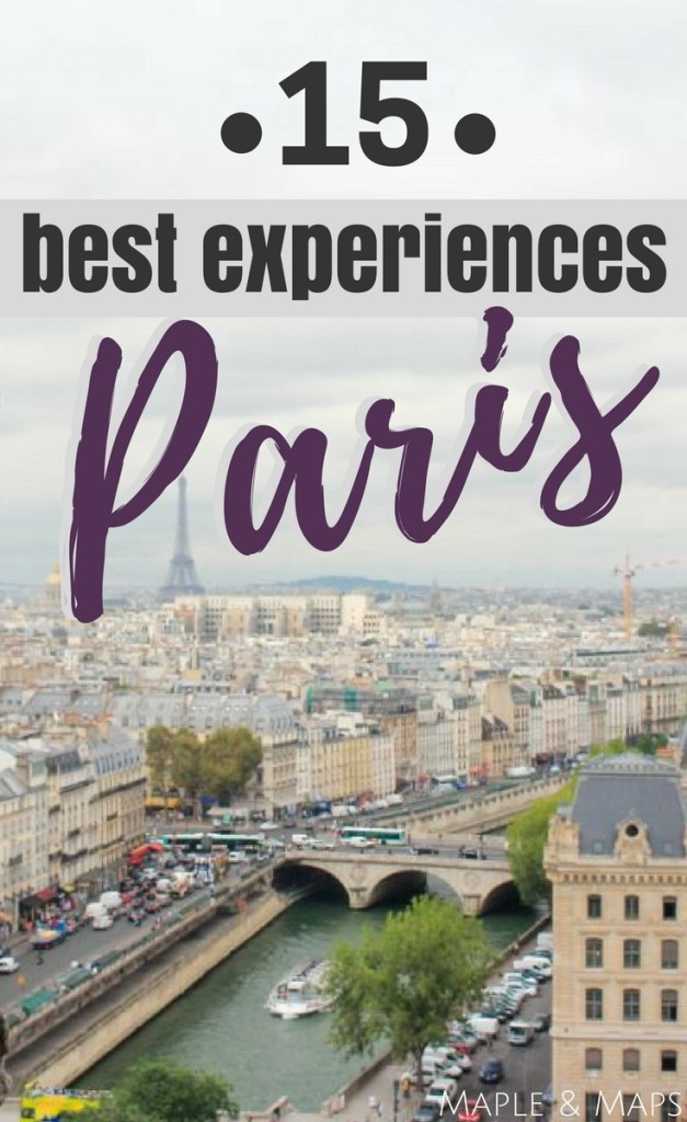 15 Best Experiences in Paris