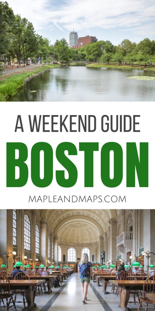 A Weekend Guide to Boston