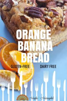 Delicious Orange Banana Bread {Dairy-free, Gluten-free}