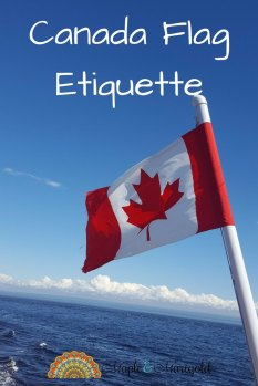 Tips for Flying the Maple Leaf – Canadian Flag Etiquette