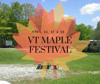 Maple leaf over image of campground. Text reads VT Maple Festival April 26, 27 & 28