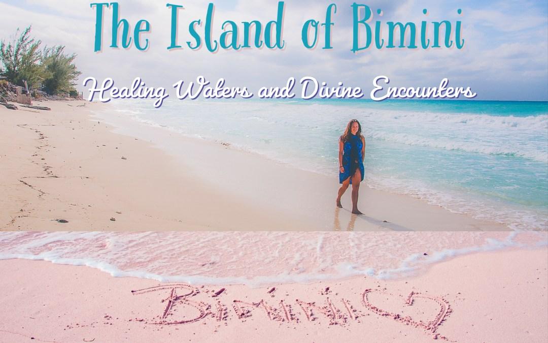The Island of Bimini: Healing Waters & Divine Encounters