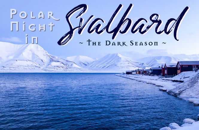 Polar Night in Svalbard