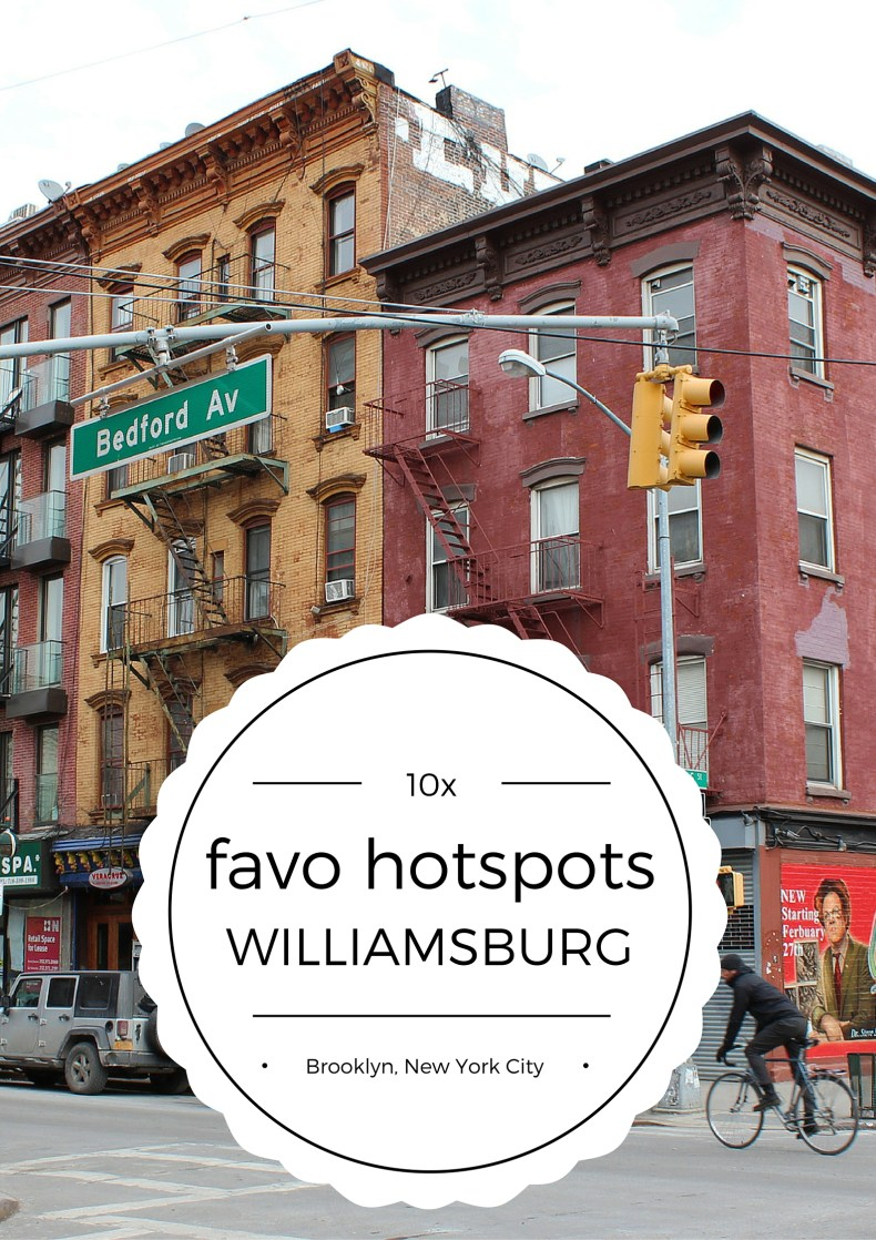10 fave hotspots in Williamsburg, NYC - Map of Joy