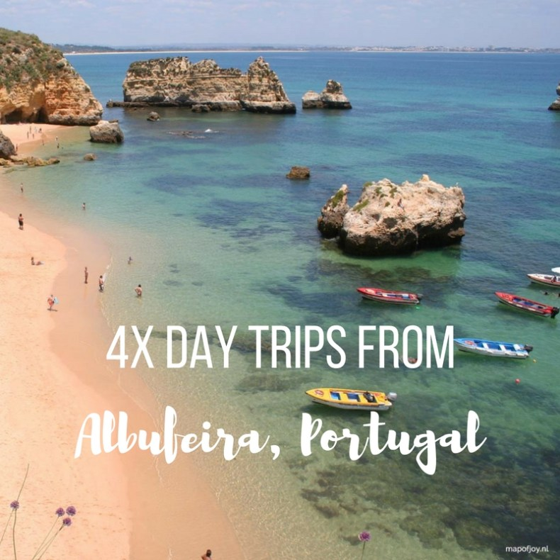 4x day trips from Albufeira, Portugal - Map of Joy