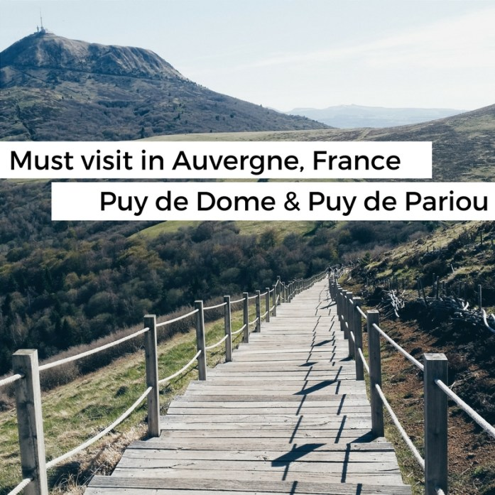 Must visit in the Auvergne, France: the beautiful Puy de Dome and Puy de Pariou - Map of Joy