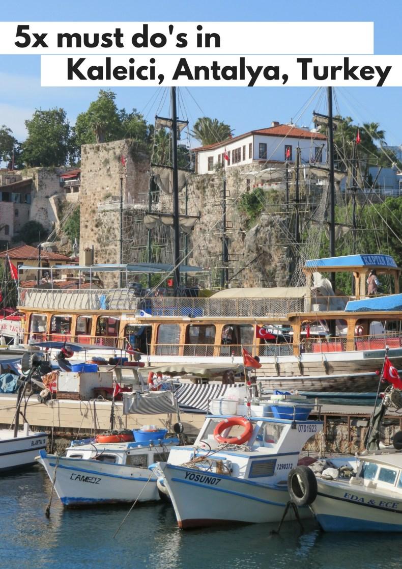 5x must do's in Kaleici, Antalya, Turkey - Map of Joy