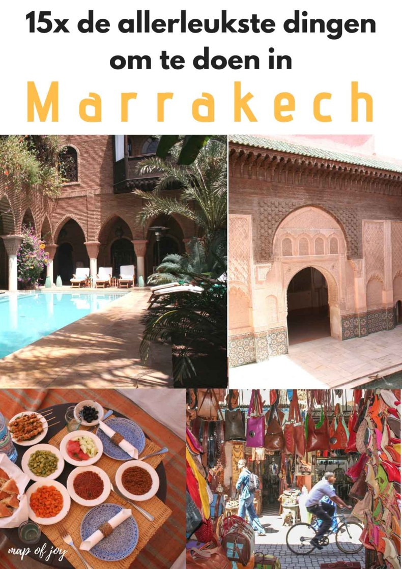 15x de allerleukste dingen om te doen in Marrakech - Map of Joy