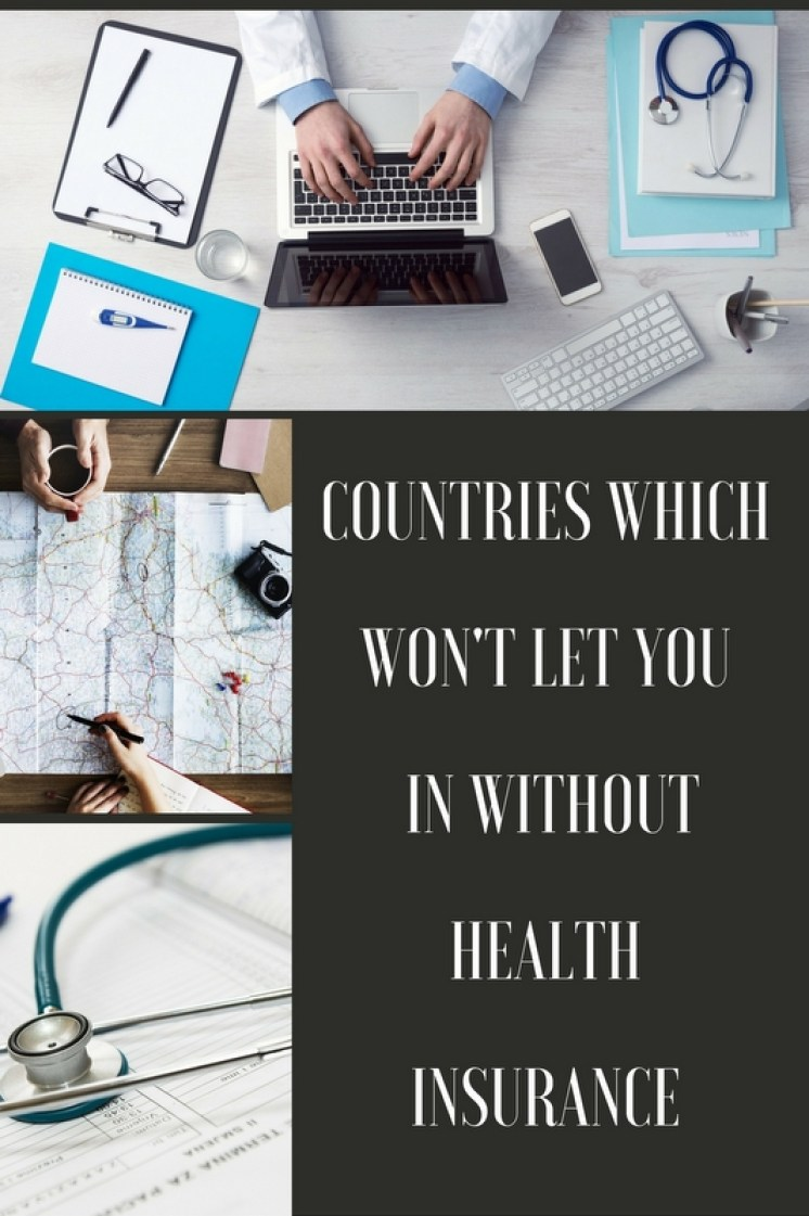 Countries Which Won't Let You In Without Health Insurance
