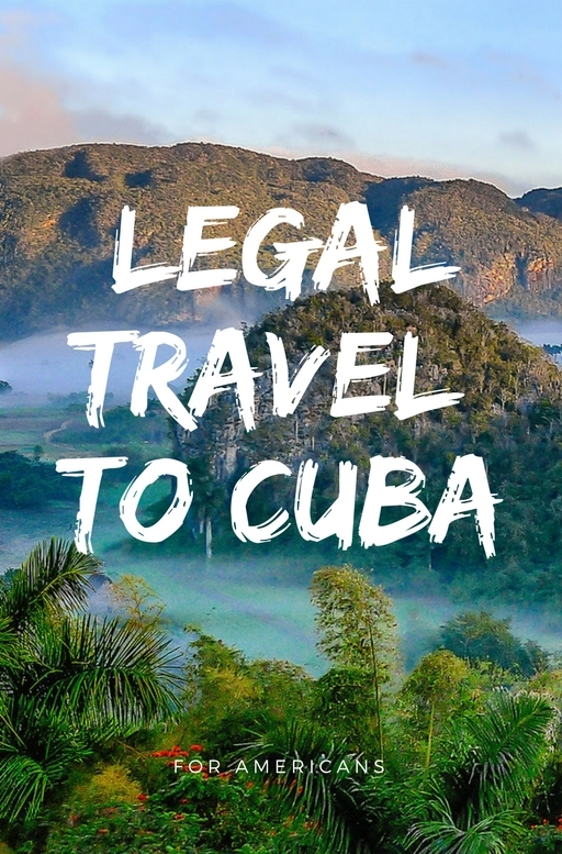 Legal Travel to Cuba For Americans - Mapping Megan