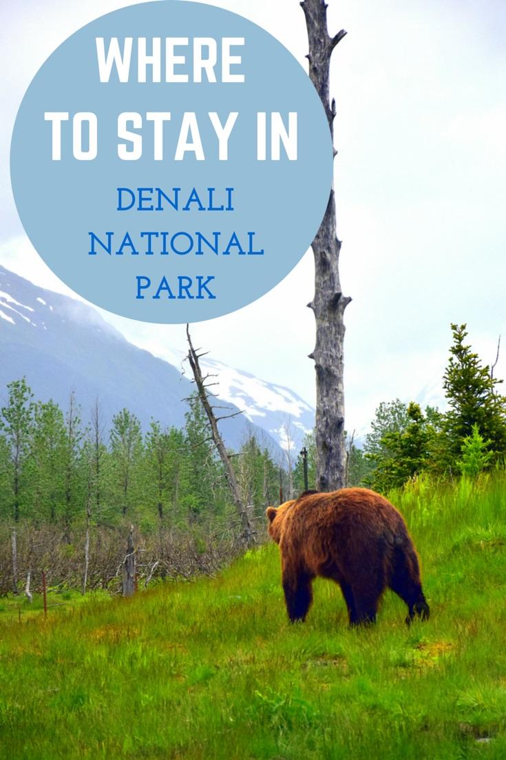 Where to stay in Denali National Park, Alaska.