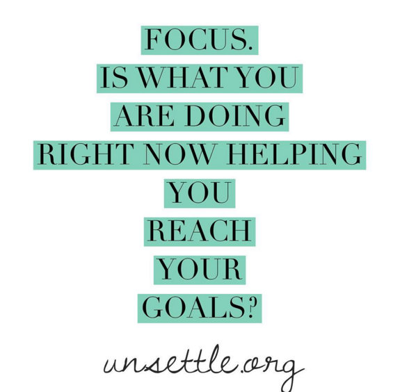 Is what you're doing right now helping you reach your goals?