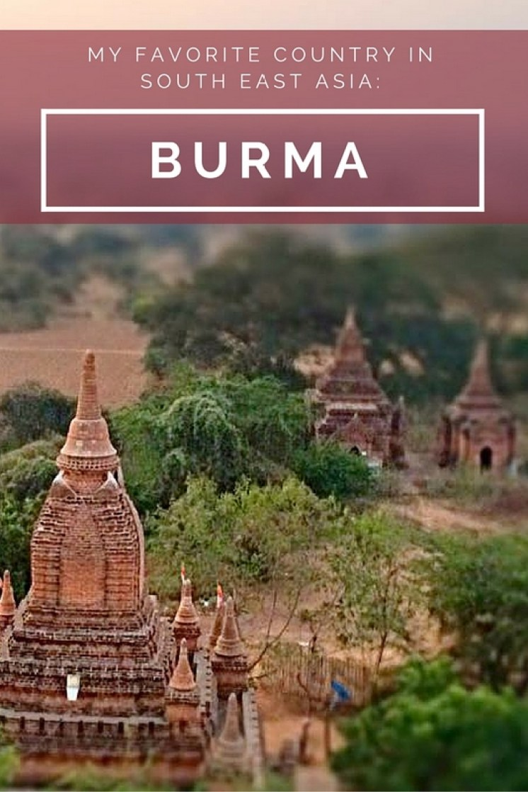 Why Burma is My New Favorite Country in South East Asia ...