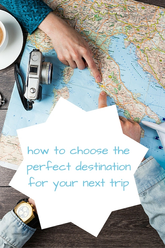 Use the following points as bearings to guide your research when planning the perfect trip. This will ensure you choose a destination you can enjoy.