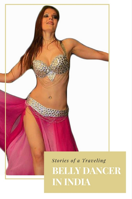 Behind the harsh headlines about India, and off the beaten tourist path, lies a fascinating world of performing arts that is surprisingly cutting-edge and competitive. These are stories from a traveling Belly dancer in India.