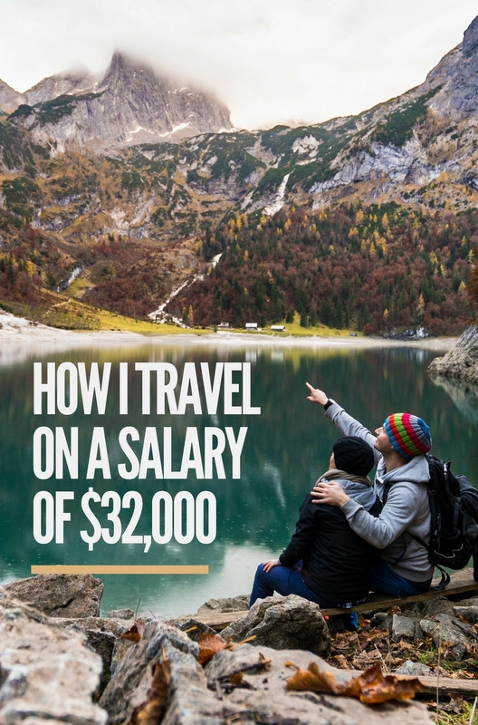 Travel is within your reach, even if you're a small earner like me. Be deliberate about where you actually spend your money, and take every opportunity to save that you can.