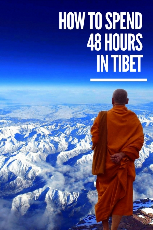 Here's how you can visit the highlights of Tibet in 48 hours.