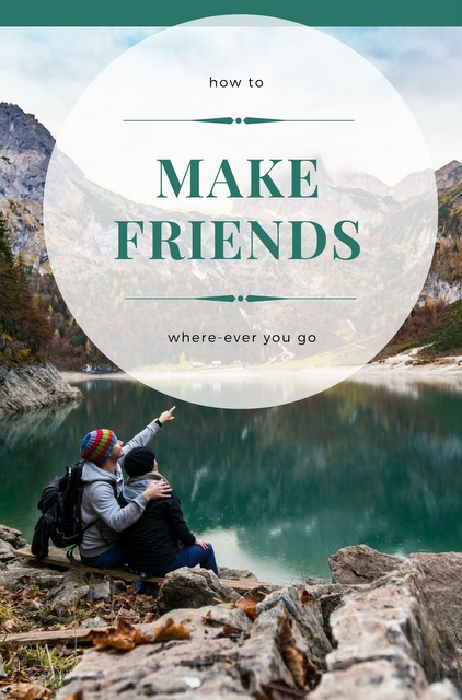 Even if you like traveling alone, or you're already with a group, that doesn't exclude the possibility of meeting new people as you're making your way around the globe.