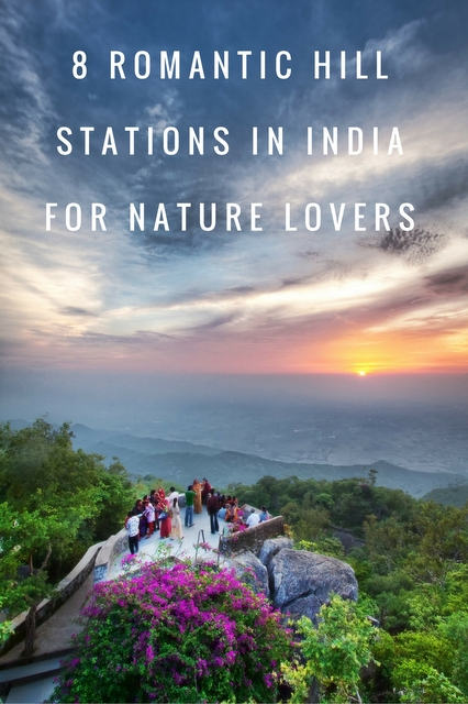 Choosing a hill station in India can be challenging. But if you're a nature lover or looking for a romantic escape, we've narrowed your list down to 8.