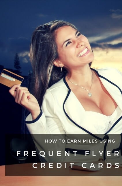 If you've made the decision to get a frequent flyer credit card, we've put together an overview on how to earn miles based on most airline credit cards.