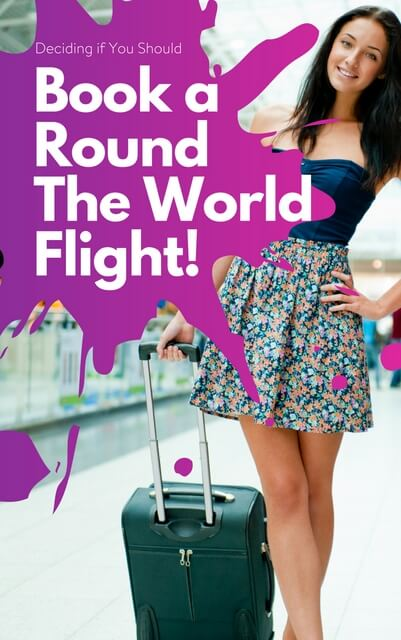 Should you book a round the world ticket