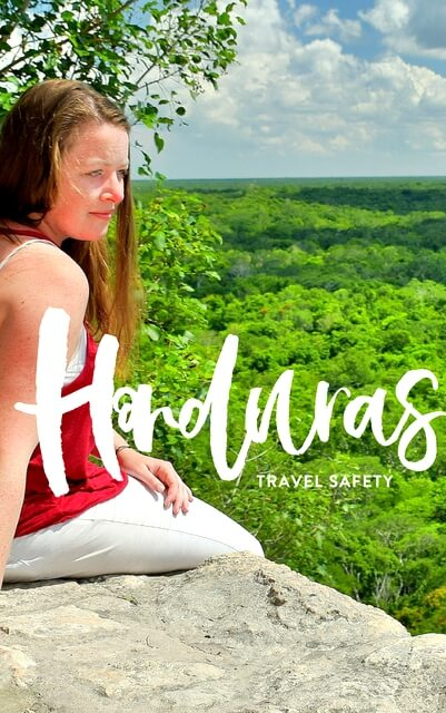 How to Travel Safely in Honduras