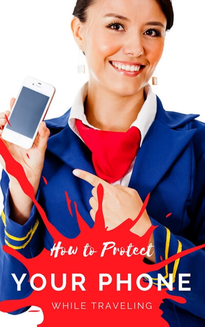 Hoe to keep your phone safe while traveling