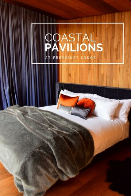 Coastal Pavilions at Freycinet Lodge