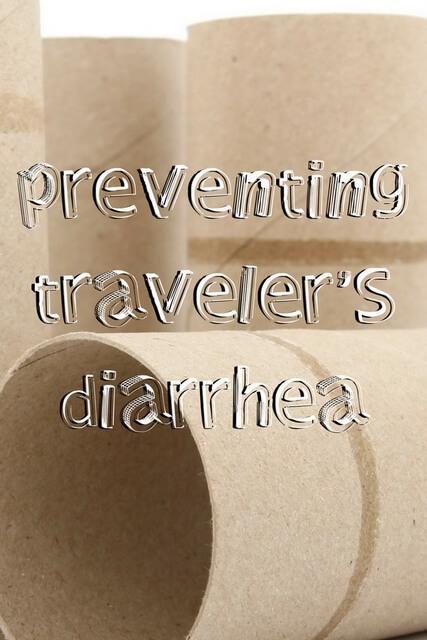 How to prevent & manage Traveler's diarrhea