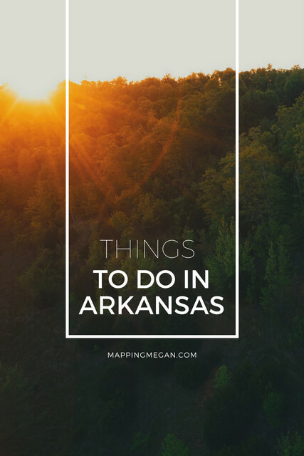 When it comes to Arkansas travel there are plenty of things to do, like roadtrips, hot springs, National Parks, and camping. Click through to post for our favorite Arkansas things to do!