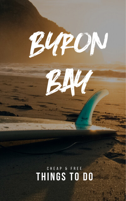 Planned travel to Byron Bay Australia? Check out this list of things to do that are either cheap or free!