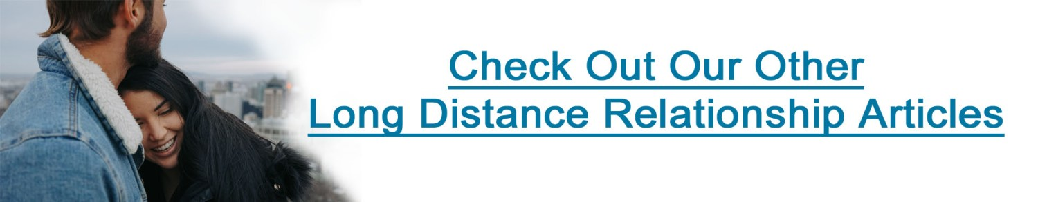 Best long distance relationship tips articles