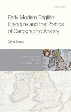early-modern-english-literature-and-the-poetics-of-cartographic-anxiety