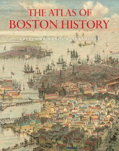 The Atlas of Boston History (book cover)