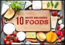 Most relished foods around the World