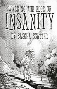 walking the edge of insanity