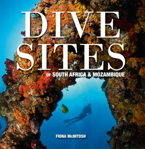 Dive Sites South Africa & Mozambique Fiona McIntosh