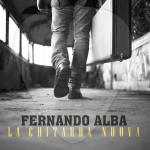 """Free download dell'album """"La Chitarra Nuova"""" di Fernando Alba"""