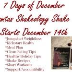7 Days of December Christmas Shakeology Skake Off