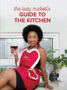 The Lazy Makoti's Guide to the Kitchen