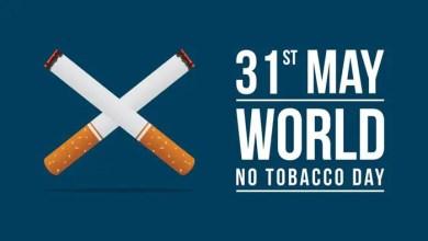 Photo of जागतिक तंबाखू सेवन विरोधी दिन World No Tobacco Day In Marathi