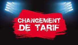 LE TARIF CHANGE