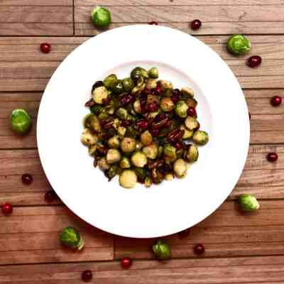 Roasted Brussels Sprouts, Cranberries, and Pecans with Balsamic Vinegar