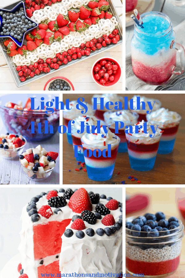 Light and healthy Fourth of July Party Food: Delicious and low calorie food for your 4th of July Barbecue, Cookout, or Celebration including healthy appetizers, healthy drinks, salads, and healthy desserts. #4thofJulyfood #fourthofjulyfood
